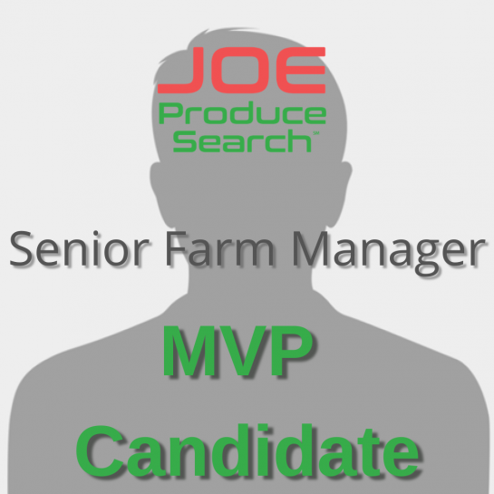 MVP Candidate - Senior Farm Manager
